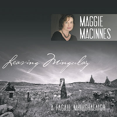 Maggie MacInnes New CD Leaving Mingulay